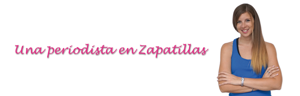 Cabecera Blog Una Periodista en Zapatillas